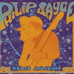 PHILIP SAYCE Peace Machine digipak (cd)