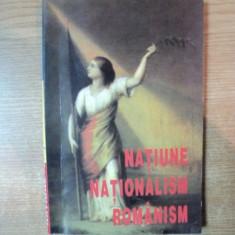 NATIUNE, NATIONALISM, ROMANISM 1997