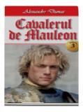 Cumpara ieftin Cavalerul de Mauleon vol 3