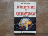 Autoinstruire in parapsihologie - Victor Duta