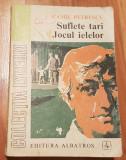 Suflete tari / Jocul ielelor de Camil Petrescu 1973