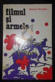 MANUELA GHEORGHIU - FILMUL SI ARMELE