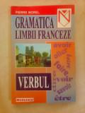 Gramatica limbii franceze , verbul - PIERRE MOREL