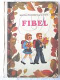 """FIBEL"", Johann Wolf, 1992. Abecedar in limba germana"