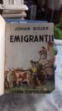 EMIGRANTII - JOHAN BOJER