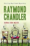 Sora cea mica/Raymond Chandler