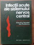 Infectii acute ale sistemului nervos central- Claudiu Taindel, Ion Predescu
