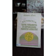 NUTRITIA FACTOR FUNDAMENTAL IN RENTABILIZAREA PRODUCTIEI ANIMALIERE - GEORGETA NICHITA