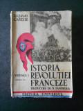 THOMAS CARLYLE - ISTORIA REVOLUTIEI FRANCEZE volumul 1 (1946)