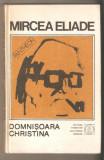 Mircea Eliade-Domnisoara Christina