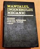 Manualul Inginerului Mecanic - Materiale, Rezistenta Materialelor, Vibratii