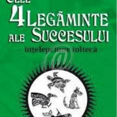 Cele patru legaminte ale succesului - intelepciune tolteca