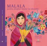 Carte Malala pentru dreptul fetelor la educatie - Raphaele Frier