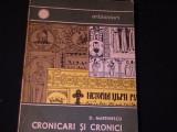 CRONICARI SI CRONICI-D.MARTINESCU-COL. ORIZONTURI-AUTOGRAF-