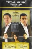 Caseta Măru & Caval – Cartea Vieții, originala, manele