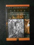 LAZAR PUHALO - CAILE ORTODOXIEI CONTEMPORANE (2003)