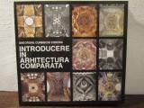 Introducere în arhitectura comparată - Gheorghe Curinschi Vorona