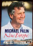 MICHAEL PALIN: NEW EUROPE (HARDCOVER EDITION/LONDON 2007/PHOTO BASIL PAO/LB ENG)
