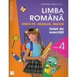 Limba Romana clasa 4. Caiet de exercitii - Valentina Irinel Filip