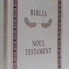 BIBLIA - NOUL TESTAMENT