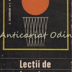 Lectii De Baschet - C. Calugareanu, C. Negulescu