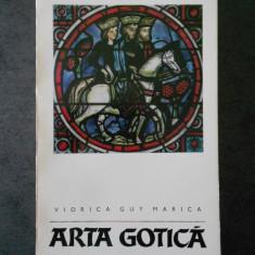 VIORICA GUY MARICA - ARTA GOTICA