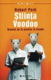 Stiinta voodoo - Robert Park