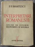 P.P. Panaitescu - Interpretări românești: studii de istorie economică... (1947)
