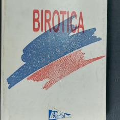 BIROTICA - CALCULATOARE , EDITURA TEHNICA - DAN SOMNEA ,MIHAI CALCIU