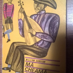 William Saroyan - Ma cheama Aram (Editura Tineretului, 1969)