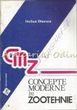 Cumpara ieftin Concepte Moderne In Zootehnie - Stelian Dinescu - Tiraj: 4000 Exemplare