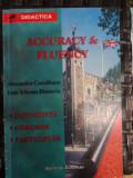 Accurancy&fluency Infinitives Gerunde Participles - Alexandra Cornilescu Ioan Iclezan Dimitriu ,548302