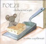 CD Poezii: Poezii duhovnicești în rime copilărești ( 2 CD-uri, stare f.buna )