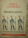Monarhul ascuns, Vasile Lovinescu, 1992