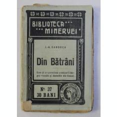 DIN BATRANI de I.A. CANDREA , 1909