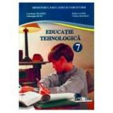 Educatie Tehnologica. Manual pentru clasa a VII-a - Carmena Neamtu