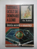 SISTEMUL OCULT DE DOMINARE A LUMII - Os. Kuhlen