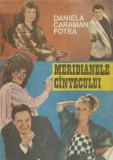 AS - DANIELA CARAMAN FOTEA - MERIDIANELE CANTECULUI