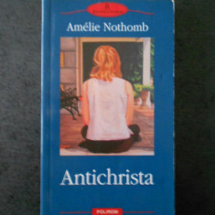 AMELIE NOTHOMB - ANTICHRISTA (Biblioteca Polirom)