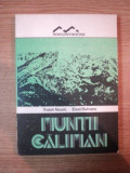 MUNTII CALIMAN de TRAIAN NAUM SI EMIL BUTNARU, BUC.1989