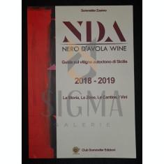 SGANDURA CARMALO (CURATORE, SOMMELIER ZOSIMO) - NERO D'AVOLA WINE (NDA), Guida sul Vitigno Autoctone di Sicilia 2018-2019, Italy