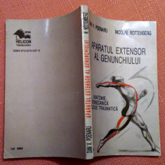 Aparatul Extensor Al Genunchiului - Dan V. Poenaru, Nicolae Rottenberg
