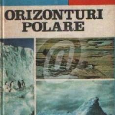 Orizonturi polare. Cucerirea Arcticii si Antarcticii