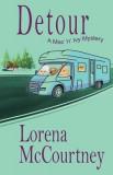 Detour (the Mac 'n' Ivy Mystery, Book #2)