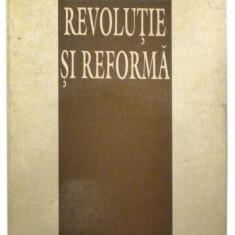 Revolutie si reforma - Ion Iliescu