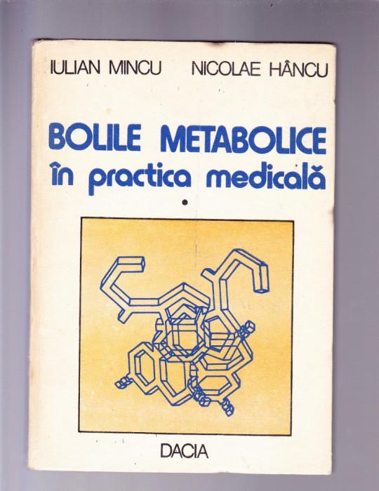 BOLI METABOLICE IN PRACTICA MEDICALA  VOL 1