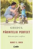 Cumpara ieftin Ghidul părintelui perfect. Educaţia fără conflicte
