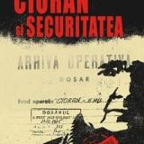 Cioran și Securitatea, de Stelian Tănase
