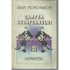 Cartea Cetateanului - Alain Monchablon