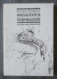 Alina Pamfil - Spațialitate și temporalitate: eseuri despre romanul românesc...